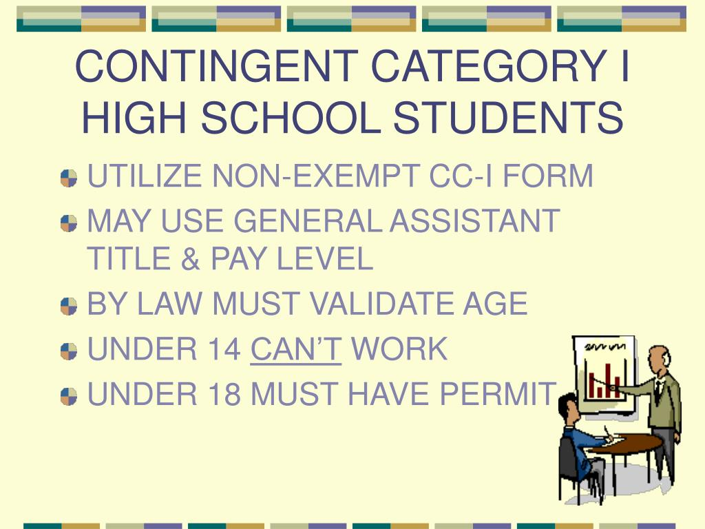 CONTINGENT CATEGORY I HIGH SCHOOL STUDENTS