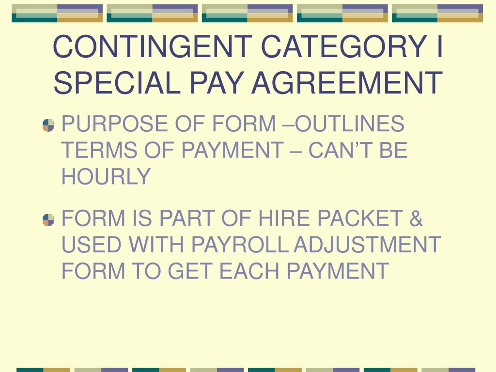 CONTINGENT CATEGORY I SPECIAL PAY AGREEMENT
