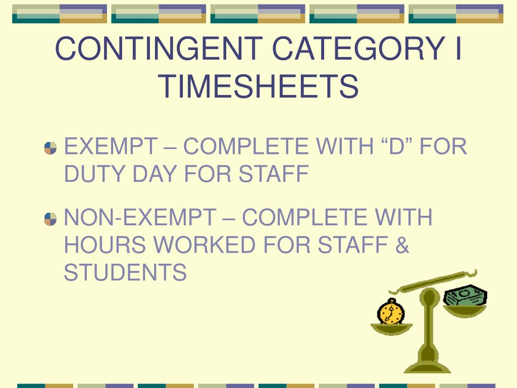 CONTINGENT CATEGORY I TIMESHEETS