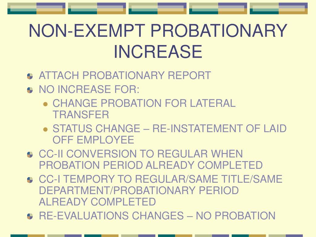 NON-EXEMPT PROBATIONARY