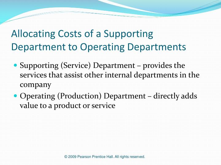 Allocating costs of a supporting department to operating departments