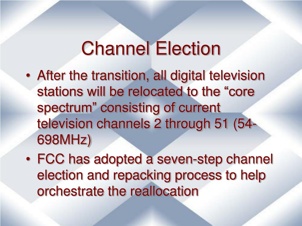 Channel Election