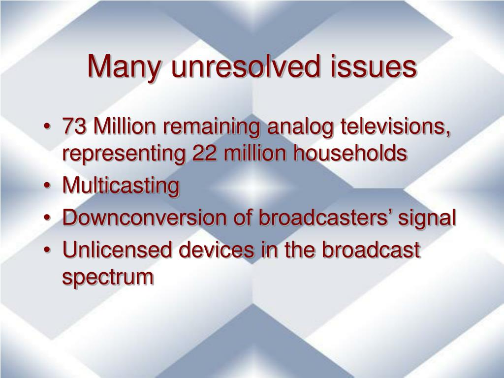 Many unresolved issues