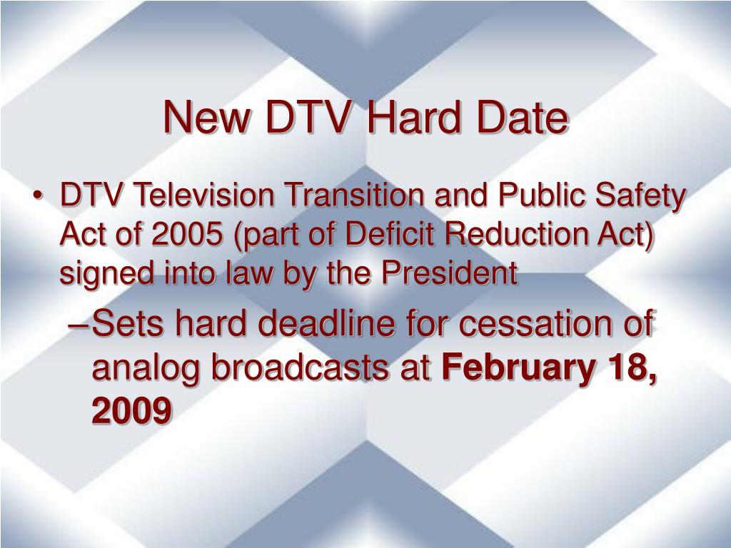 New DTV Hard Date