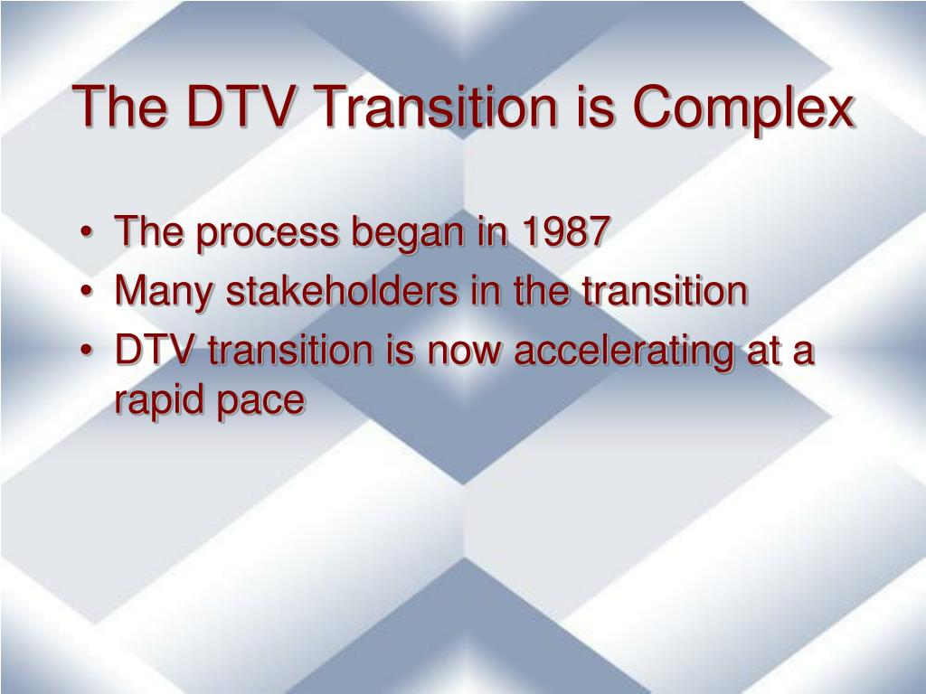 The DTV Transition is Complex