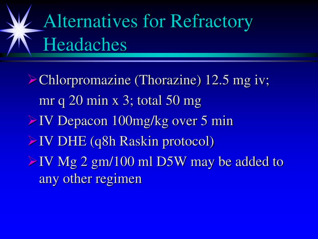 Alternatives for Refractory Headaches