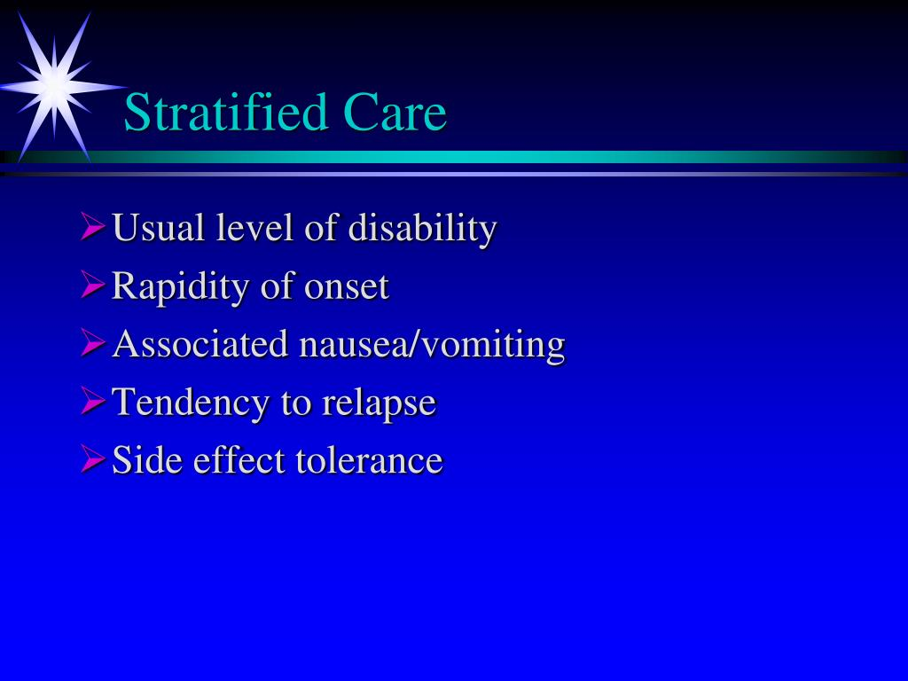 Stratified Care
