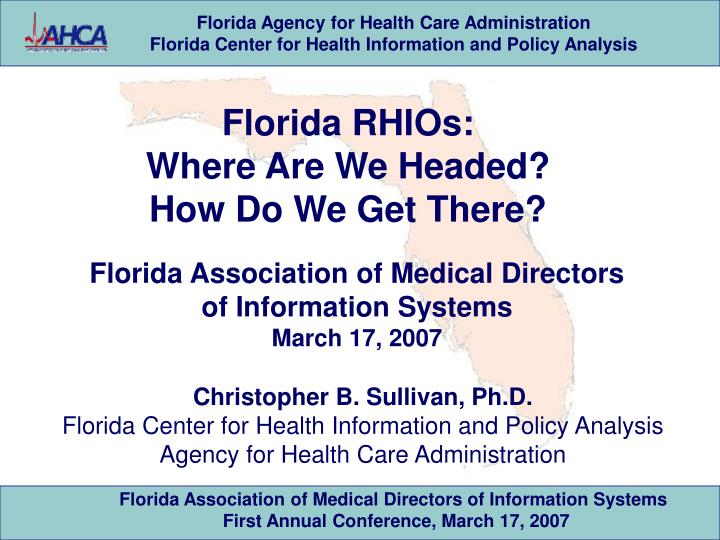 Florida rhios where are we headed how do we get there