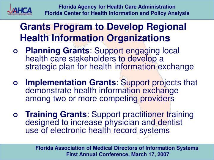 Grants Program to Develop Regional Health Information Organizations