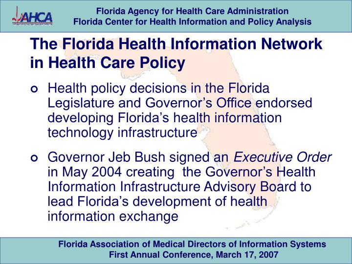 The Florida Health Information Network in Health Care Policy