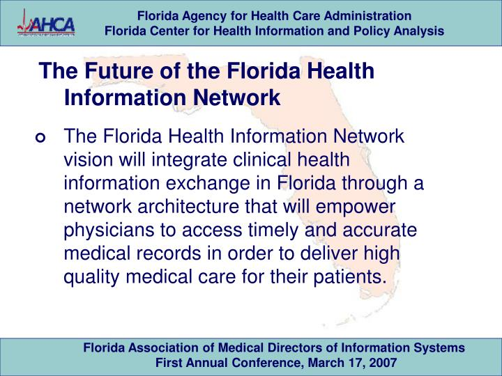 The Future of the Florida Health Information Network