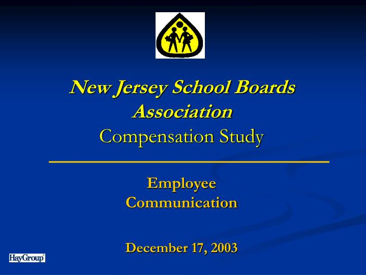 New jersey school boards association compensation study