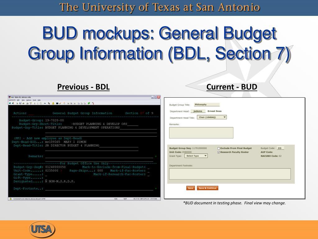 BUD mockups: General Budget Group Information (BDL, Section 7)