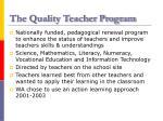 the quality teacher program