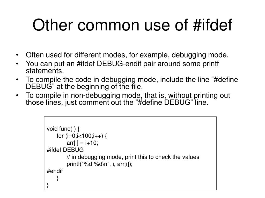 Other common use of #ifdef