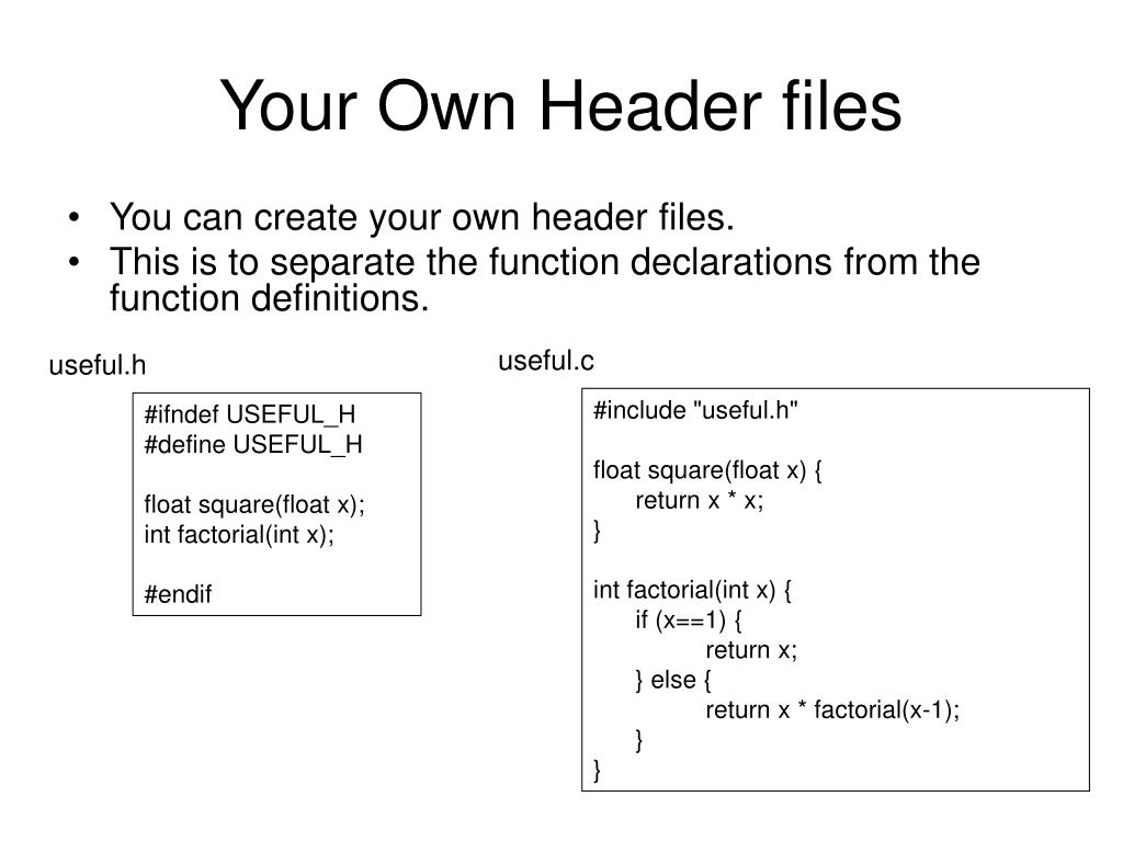 Your Own Header files