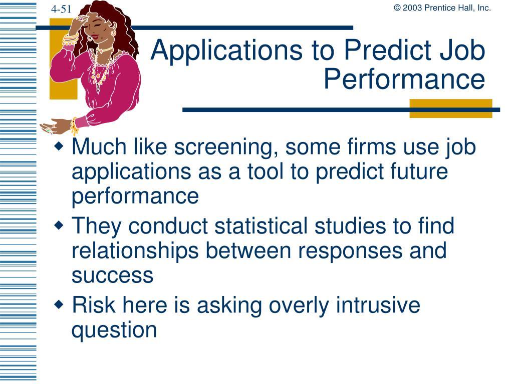 Applications to Predict Job Performance
