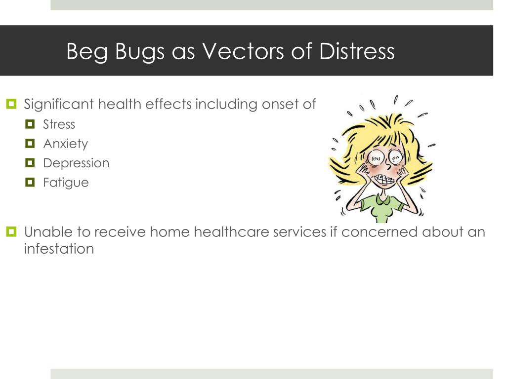Beg Bugs as Vectors of Distress