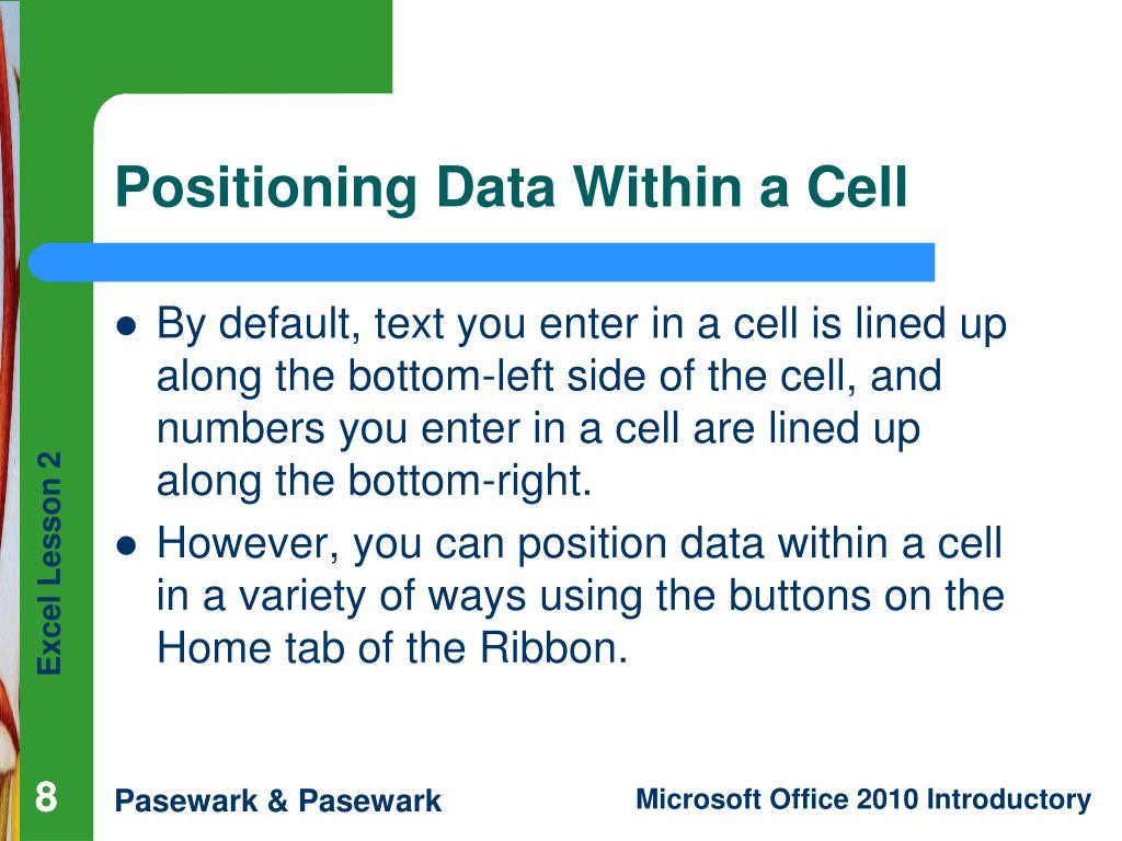 Positioning Data Within a Cell