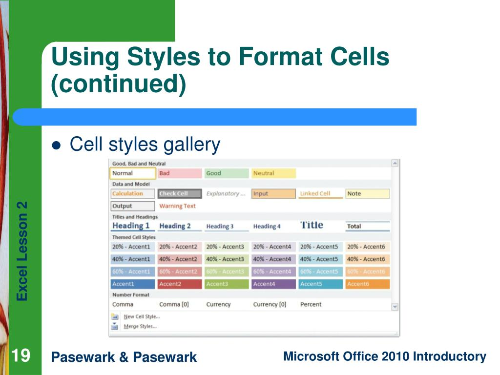 Using Styles to Format Cells (continued)