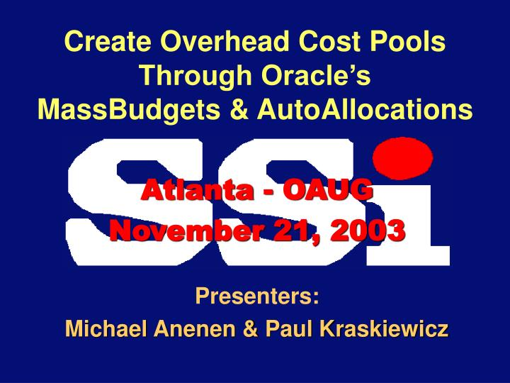 create overhead cost pools through oracle s massbudgets autoallocations n.