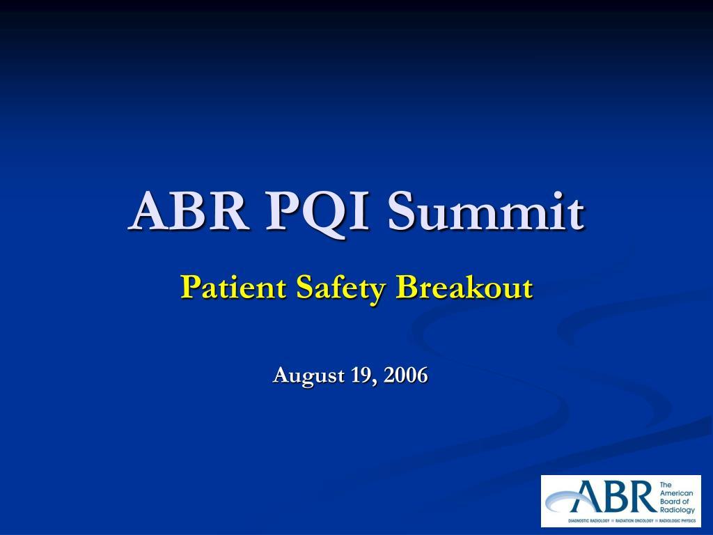 ABR PQI Summit