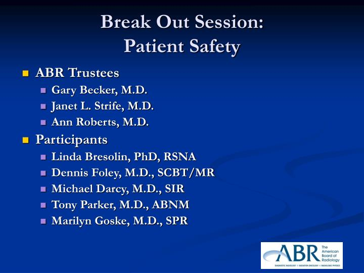 Break out session patient safety