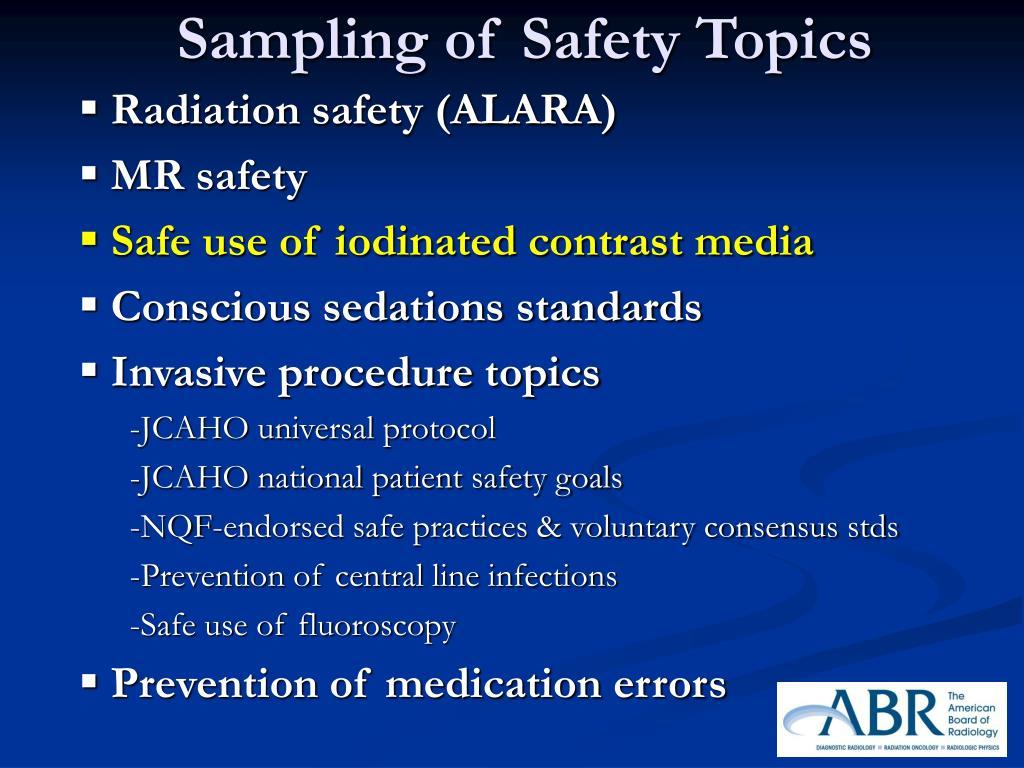Radiation safety (ALARA)