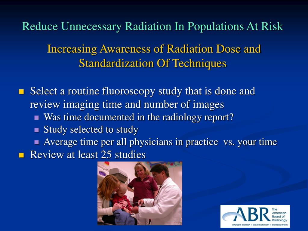 Reduce Unnecessary Radiation In Populations At Risk