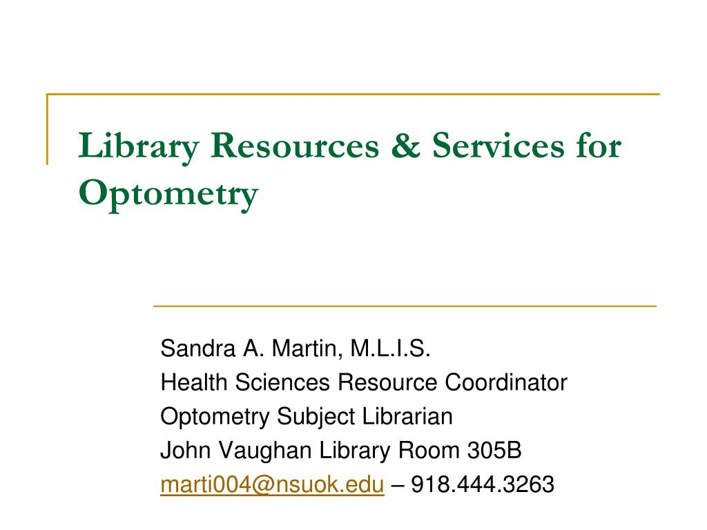 library resources services for optometry l.