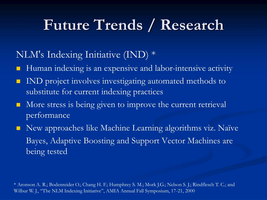 Future Trends / Research