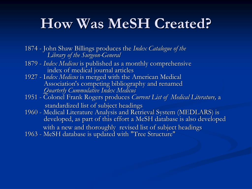 How Was MeSH Created?