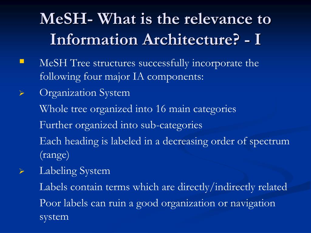 MeSH- What is the relevance to Information Architecture? - I