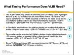 what timing performance does vlbi need