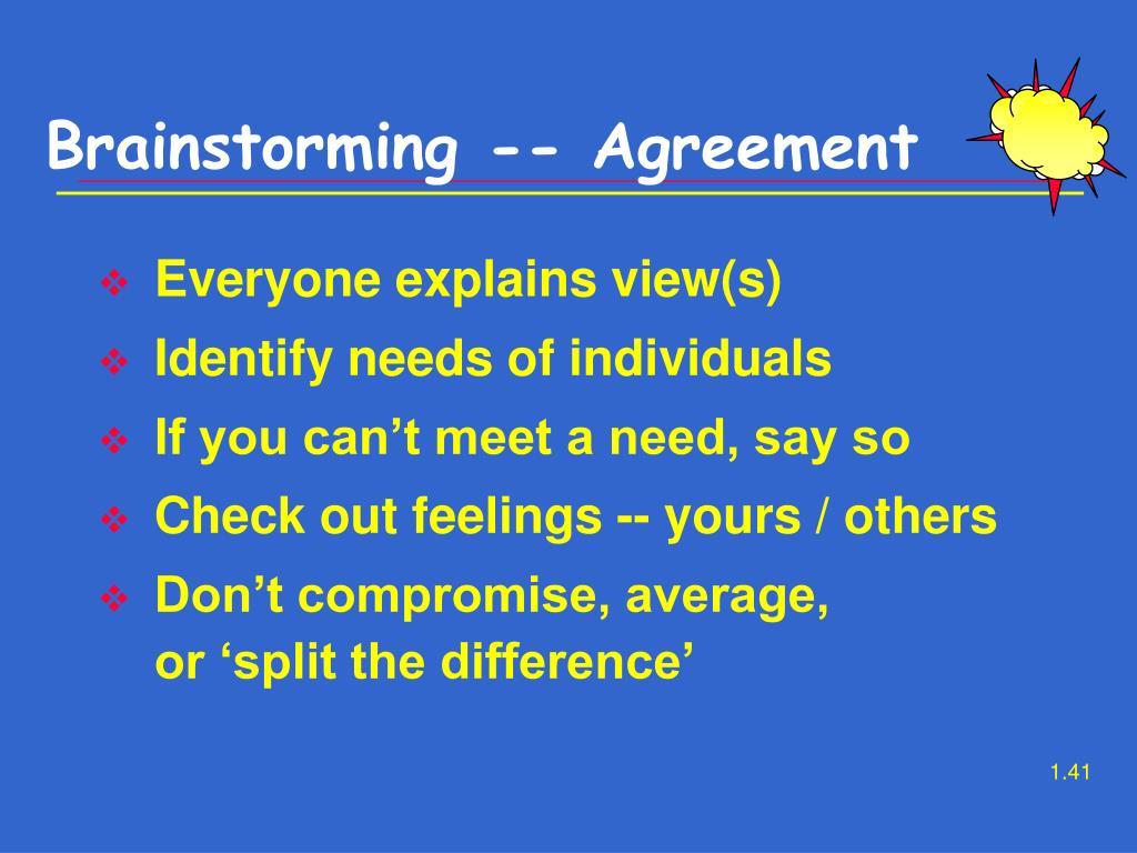 Brainstorming -- Agreement