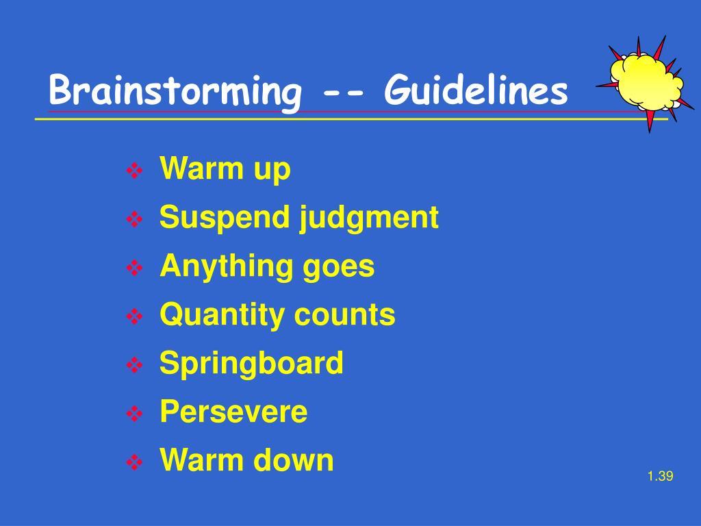 Brainstorming -- Guidelines