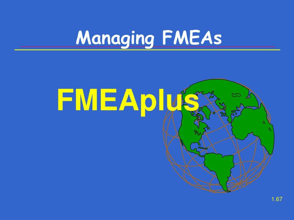 Managing FMEAs