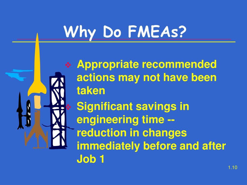 Why Do FMEAs?