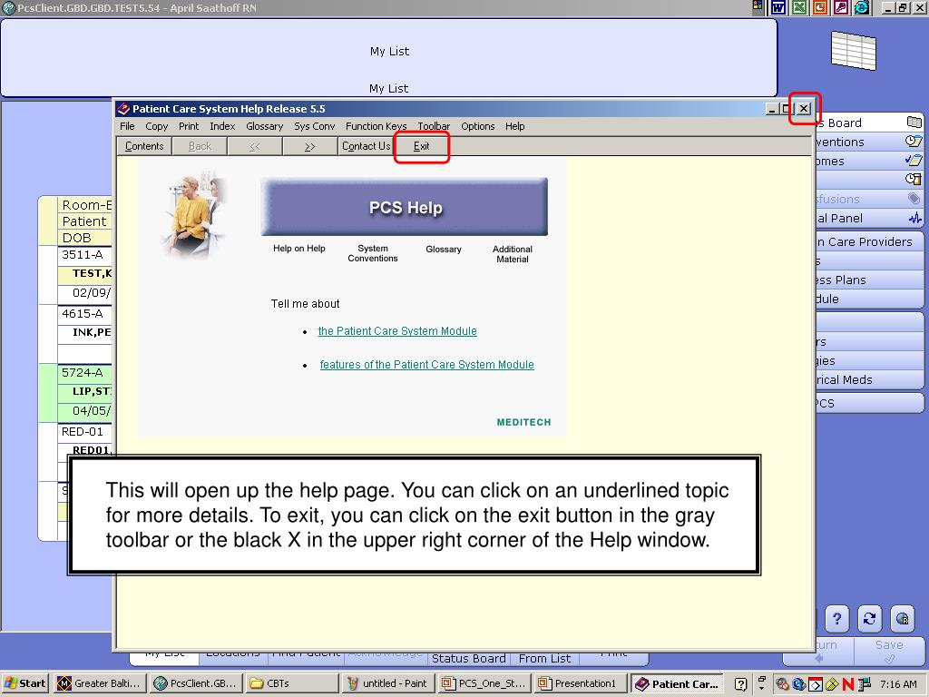 This will open up the help page. You can click on an underlined topic for more details. To exit, you can click on the exit button in the gray toolbar or the black X in the upper right corner of the Help window.