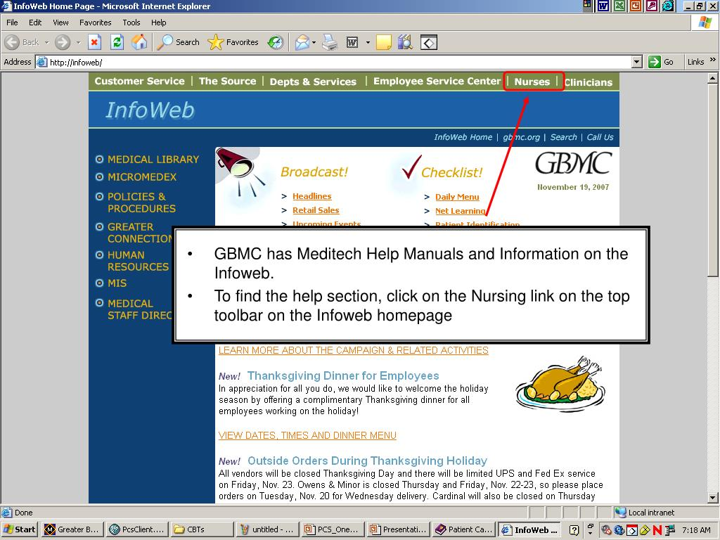 GBMC has Meditech Help Manuals and Information on the Infoweb.