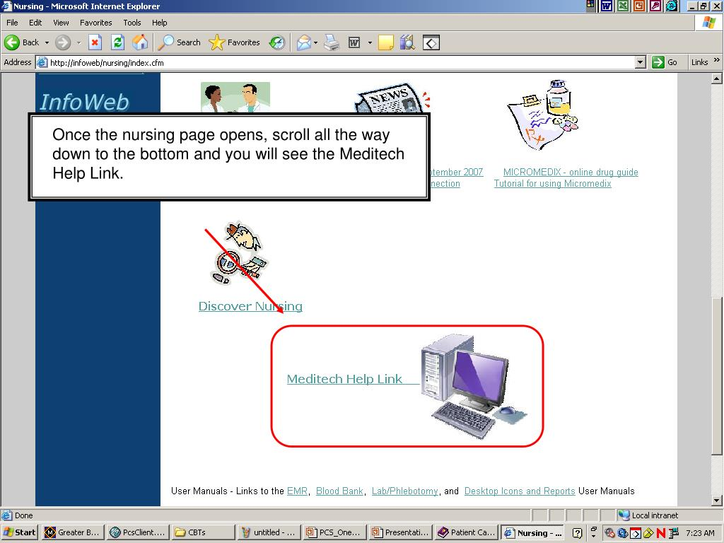 Once the nursing page opens, scroll all the way down to the bottom and you will see the Meditech Help Link.