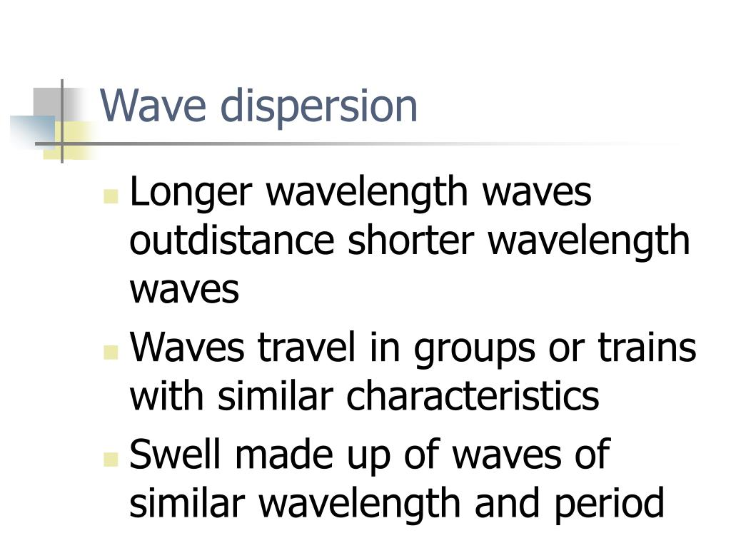 Wave dispersion