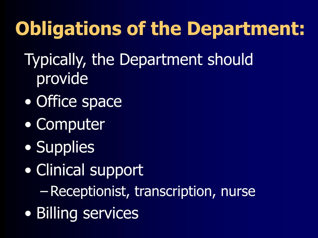 Obligations of the Department: