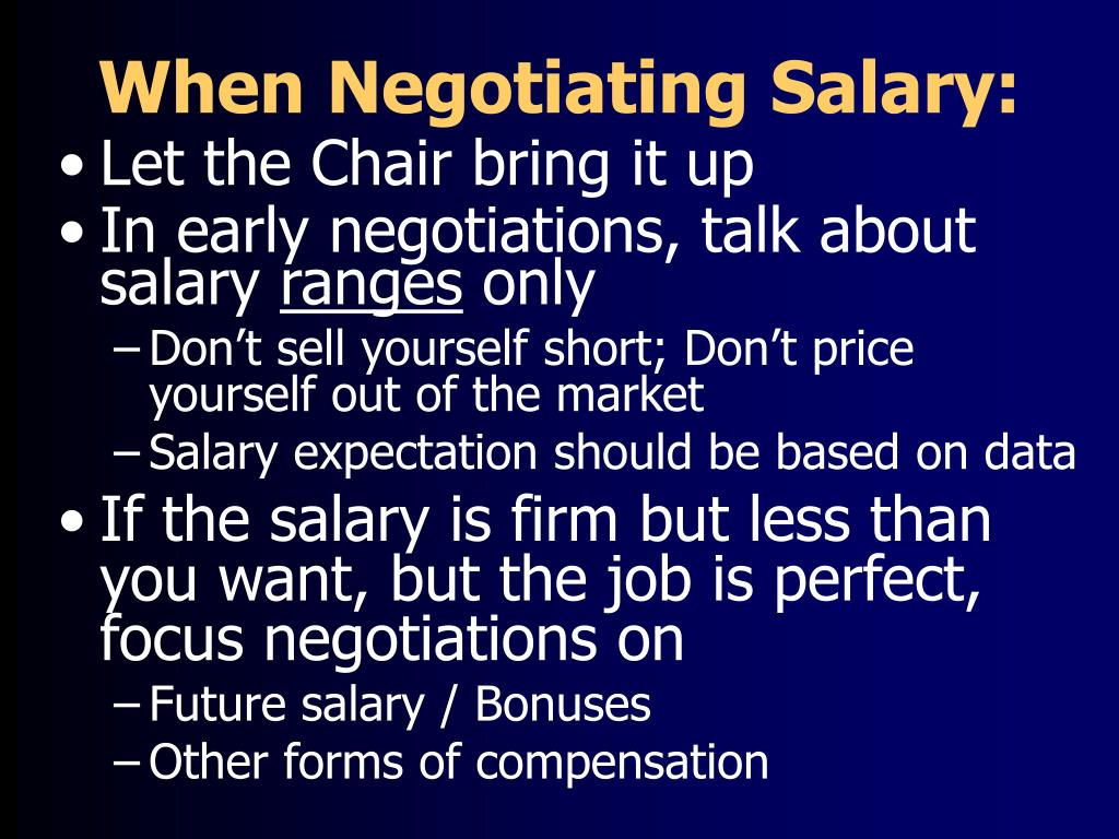 When Negotiating Salary: