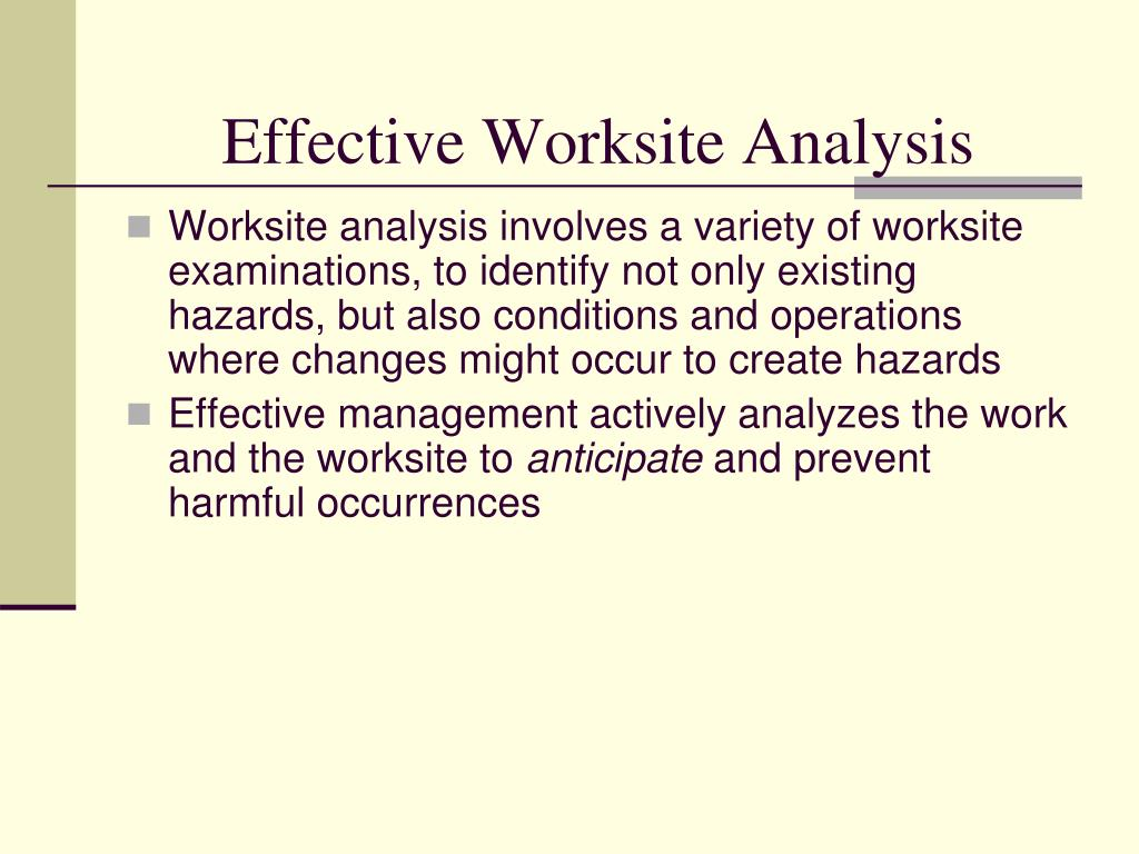 Effective Worksite Analysis