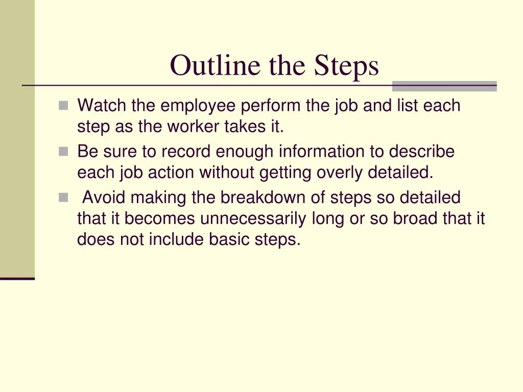 Outline the Steps