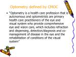 optometry defined by cmoc