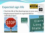 expected sign life