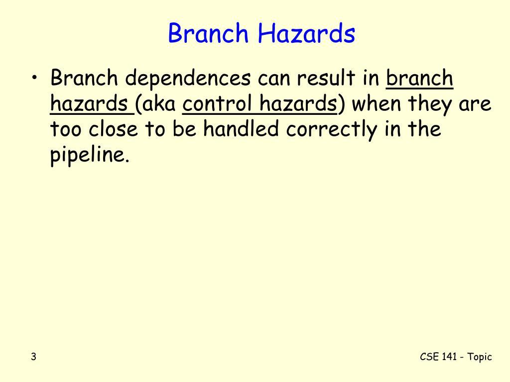 Branch Hazards