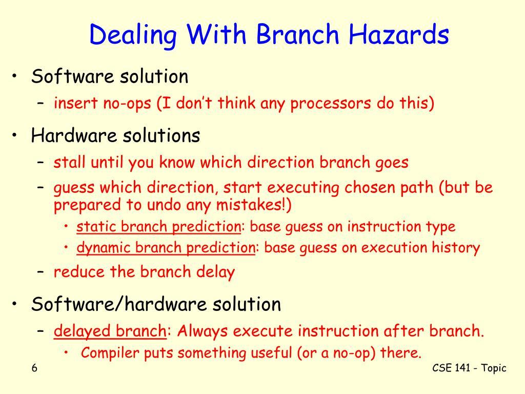 Dealing With Branch Hazards
